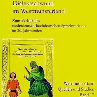 Dialektschwund im Westmünsterland
